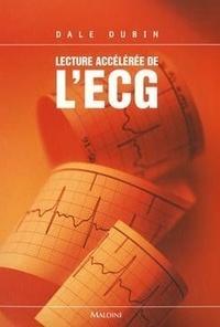 Dale Dubin - Lecture Accélérée de L'ECG - Pour un enseignement intéractif.