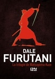 Dale Furutani - La trilogie de Matsuyama Kaze - La promesse du samouraï ; Vengeance au palais de Jade ; Menaces sur le shogun.