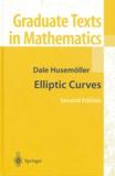 Dale Husemöller - Elliptic Curves.