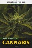 Dale Jacquette et Fritz Allhoff - La philosophie et le cannabis.