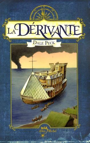 Dale Peck - La Dérivante.