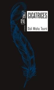 Livre audio gratuit télécharger iTunes Cicatrices en francais par Dali Misha Touré