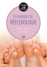 Dalia Piazza et Antoine Maglio - La réflexologie - Exercices détaillés et commentés.