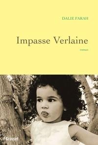 Dalie Farah - Impasse Verlaine - premier roman.