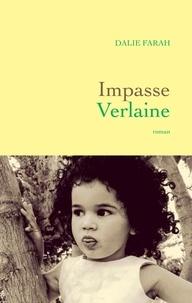 Dalie Farah - Impasse Verlaine.
