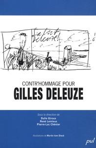 Dalie Giroux et René Lemieux - Contr'hommage pour Gilles Deleuze - Nouvelles lectures, nouvelles écritures.