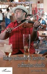 Dalien Villela - Musique traditionnelle de Transylvanie et affirmations culturelles.