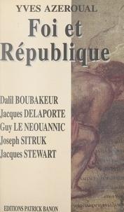 Dalil Boubaker et Jacques Delporte - Foi et République.