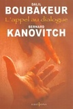 Dalil Boubakeur et Bernard Kanovitch - L'Appel au dialogue.