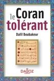 Dalil Boubakeur - Le Coran tolérant.