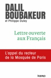 Dalil Boubakeur - Lettre ouverte aux Français - L'appel du recteur de la Mosquée de Paris.
