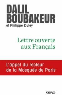 Dalil Boubakeur et Dalil Boubaker - Lettre ouverte aux Français - L'appel du recteur de la Mosquée de Paris.