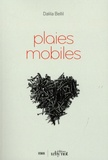 Dalila Bellil - Plaies mobiles.