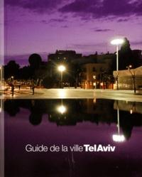 Dalit Nemirovsky - Guide de la ville Tel-Aviv.