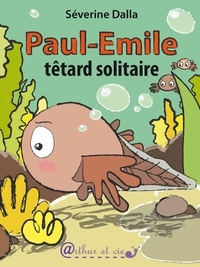 Dalla Severine - Paul-Emile têtard solitaire.