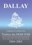 Dallay - Catalogue de cotations des Timbres des DOM-TOM.