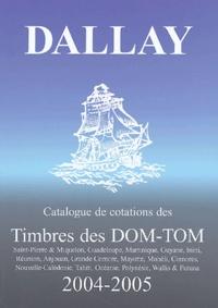Dallay - Catalogue de cotations des Timbres des DOM-TOM.