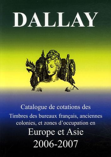 Dallay - Europe-Asie - Timbres des bureaux français, anciennes colonies, et zone d'occupation en Europe et Asie.