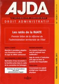 Dalloz - AJDA N° 14, 18 avril 2011 : Les ratés de la RéATE - Premier bilan de la réforme de l'administration territoriale de l'Etat.