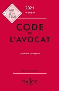 Dalloz - Code de l'avocat - Annoté et commenté.