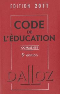 Dalloz - Code de l'éducation commenté - Edition 2011.