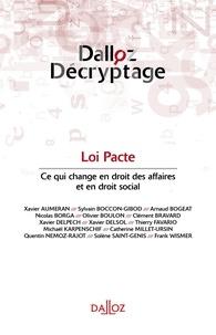 Dalloz - Loi Pacte - Ce qui change pour le droit des affaires et le droit social.