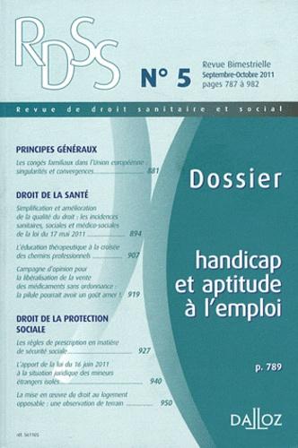 Michel Borgetto - Revue de droit sanitaire et social N° 5, Septembre-octo : Handicap et aptitude à l'emploi.