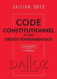 Dalloz-Sirey - Code constitutionnel et des droits fondamentaux.