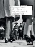 Damarice Amao - Eli Lotar et le mouvement des images.