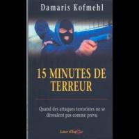Damaris Kofmehl - 15 minutes de terreur.
