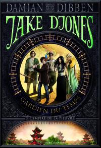 Damian Dibben - Jake Djones, gardien du temps Tome 3 : L'empire de la pieuvre.