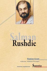 Damian Grant - Salman Rushdie romancier.