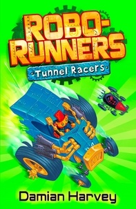 Damian Harvey et Mark Oliver - Tunnel Racers - Book 2.
