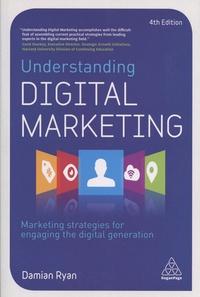 Damian Ryan - Understanding Digital Marketing.