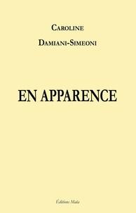 Damiani-simeoni C. - En apparence.