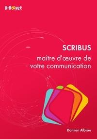 Damien Albiser - Scribus - Maître d'oeuvre de votre communication.