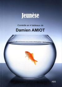 Damien Amiot - Jeunèse.