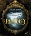 Damien Bador et Coralie Potot - L'encyclopédie du hobbit.