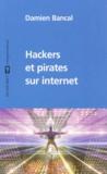 Damien Bancal - Hackers et pirates sur internet.