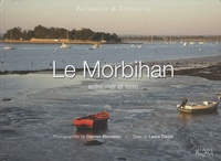 Damien Blondeau et Laura Ciezar - Le Morbihan entre mer et terre.