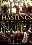 Damien Bouet - Hastings - La naissance d'un royaume.