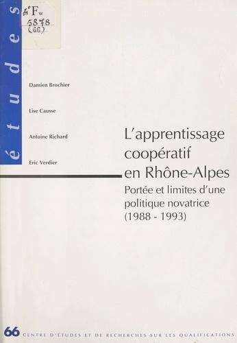 L'Apprentissage coopératif en Rhône-Alpes : Portée et limites d'une politique novatrice (1988-1993)