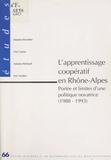 Damien Brochier et Lise Causse - L'Apprentissage coopératif en Rhône-Alpes : Portée et limites d'une politique novatrice (1988-1993).