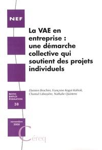 Damien Brochier et Françoise Kogut-Kubiak - La VAE en entreprise : une démarche collective qui soutient des projets individuels.