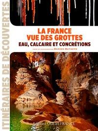 La France vue des grottes - Eau, calcaire et concrétions.pdf