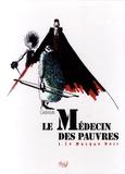 Damien Cabiron - Le médecin des pauvres Tome 1 : Le masque noir.