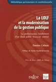 Damien Catteau - La LOLF et la modernisation de la gestion publique - La performance, fondement d'un droit public financier rénové.