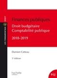 Damien Catteau - Les Fondamentaux Finances publiques 2018-2019, droit budgétaire et comptabilité publique.