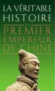 Damien Chaussende - La véritable histoire du premier empereur de Chine.