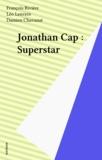 Damien Chavanat - Jonathan Cap Tome 2 - Superstar.